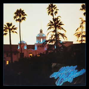 EAGLES - HOTEL CALIFORNIA -EXPAND-