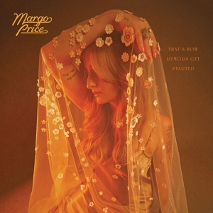 MARGO PRICE - THAT S HOW RUMORS GET STARTED