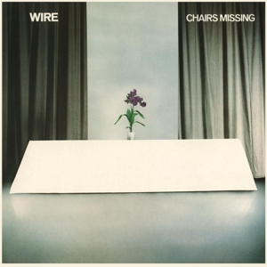 WIRE - CHAIRS MISSING (SPECIAL EDITION)