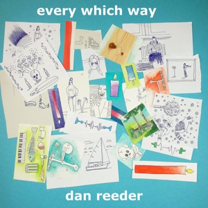 REEDER, DAN - EVERY WHICH WAY