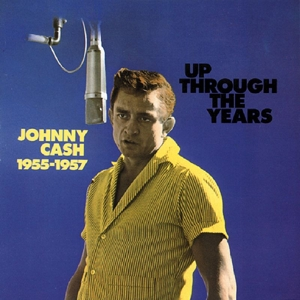CASH, JOHNNY - UP THROUGH THE YEARS