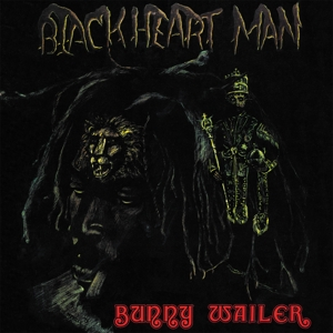 WAILER, BUNNY - BLACKHEART MAN -HQ-