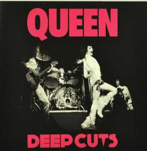 QUEEN - DEEP CUTS 1973-1976 (2011 REMASTER)