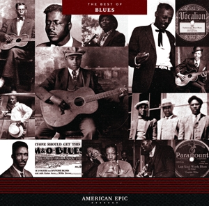 VARIOUS - AMERICAN EPIC  THE BEST OF BLUES