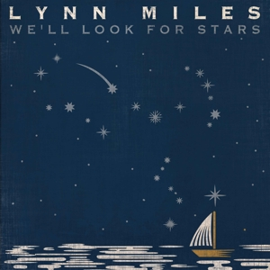 MILES, LYNN - WE LL LOOK FOR STARS