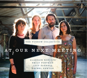 FURROW COLLECTIVE - AT OUR NEXT MEETING