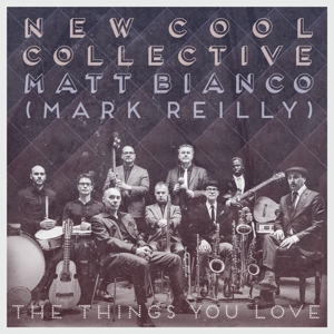 NEW COOL COLLECTIVE - THINGS YOU LOVE