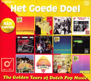 GOEDE DOEL, HET - GOLDEN YEARS OF DUTCH POP MUSIC