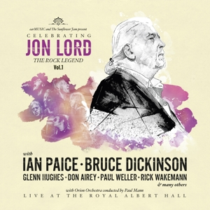 LORD, JON, DEEP PURPLE & - CELEBRATING JON LORD: THETHE ROCK LEGEND, VOL. 1