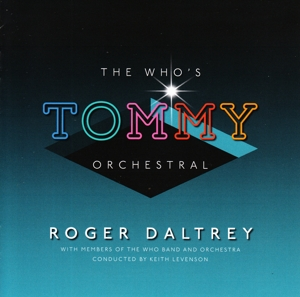 "DALTREY, ROGER - THE WHO S ""TOMMY"" ORCHESTRAL"