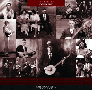 VARIOUS - AMERICAN EPIC  THE BEST OF COUNTRY