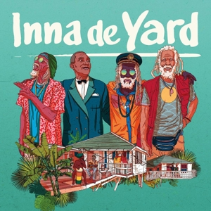 INNA DE YARD - INNA DE YARD - THE SOUNDTRACK