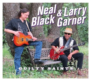 BLACK, NEAL & LARRY GARNE - GUILTY SAINTS -DIGI-