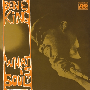 KING, BEN E. - WHAT IS SOUL? -HQ-
