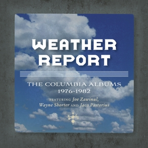 WEATHER REPORT - COLUMBIA ALBUMS 1976-1982/THE JACO YEARS