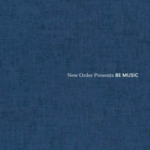 VARIOUS - NEW ORDER PRESENTS BE MUSIC