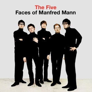 MANFRED MANN - FIVE FACES OF MANFRED MAN