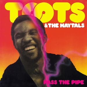 TOOTS & THE MAYTALS - PASS THE PIPE -HQ-