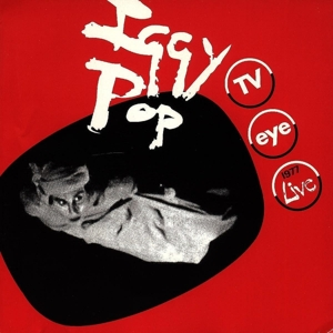 POP, IGGY - TV EYE  1977 (LIVE)