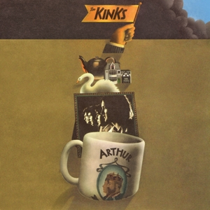 KINKS - ARTHUR OR THE AND FALL OF THE BRITISH EMPIRE -REMAST-