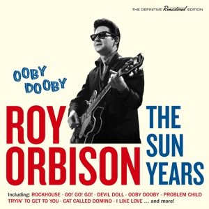 ORBISON, ROY - OOBY DOOBY -THE SUN YEARS