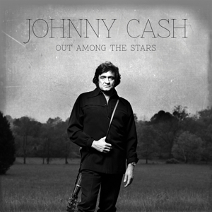 CASH, JOHNNY - OUT AMONG THE STARS