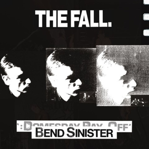 FALL - BEND SINISTER - THE DOMESDAY PAY-OFF TRIAD - PLUS