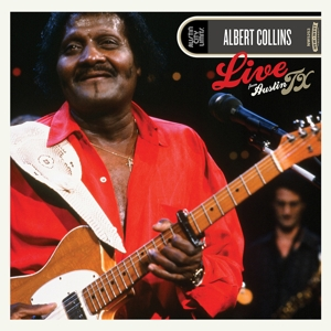 ALBERT COLLINS - LIVE FROM AUSTIN TX