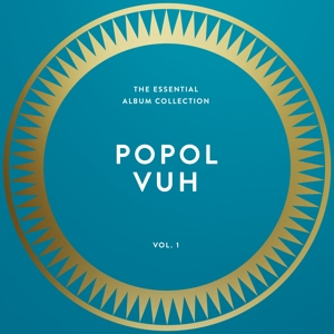 POPOL VUH - ESSENTIAL COLLECTION VOL.1 -REMAST-