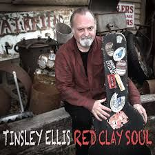 ELLIS, TINSLEY - RED CLAY SOUL