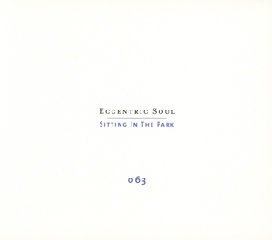 VARIOUS - ECCENTRIC SOUL  SITTING IN THE PARK