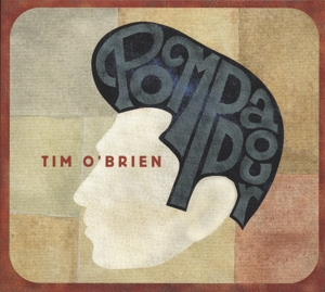 O'BRIEN, TIM - POMPADOUR