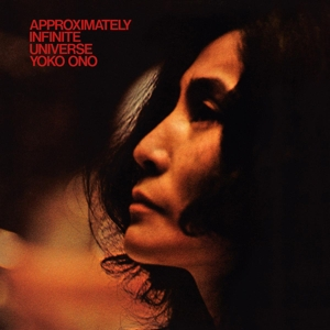 ONO, YOKO - APPROXIMATELY INFINITE UNIVERSE