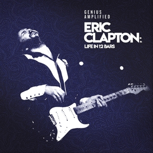 CLAPTON, ERIC - LIFE IN 12 BARS -LTD-