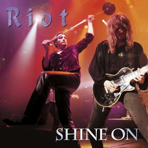 RIOT - SHINE ON (LIVE)