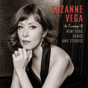 VEGA, SUZANNE - AN EVENING OF NEW YORK SONGS AND STORIES