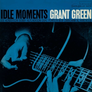 GREEN, GRANT - IDLE MOMENTS (RUDY VAN GELDER REMAS