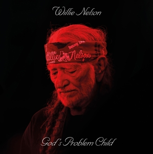 NELSON, WILLIE - GOD'S PROBLEM CHILD