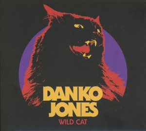 DANKO JONES - WILD CAT -DIGI-