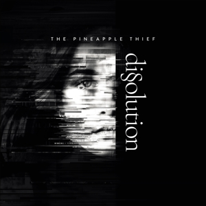 PINEAPPLE THIEF - DISSOLUTION DISSOLUTIONDISSOLUTION / 24PGS BOOKLET