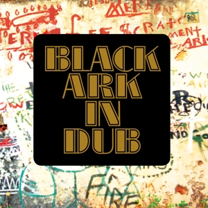 BLACK ARK PLAYERS - BLACK ARK IN DUB/BLACK ARK VOL. 2