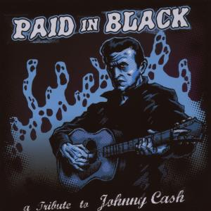 CASH, JOHNNY - PAID IN BLACK