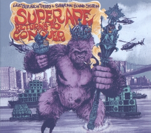 "PERRY, LEE ""SCRATCH""/SUBATOMIC SOUN - SUPER APE RETURNS TO CONQUER"