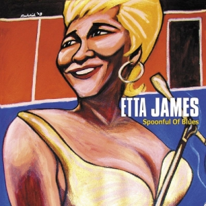 JAMES, ETTA - SPOONFUL OF BLUES -DIGI-