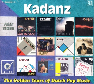 KADANZ - GOLDEN YEARS OF DUTCH POP MUSIC