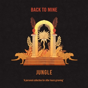JUNGLE - BACK TO MINE