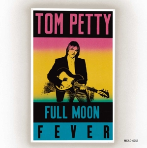 PETTY, TOM & HEARTBREAKERS - FULL MOON FEVER