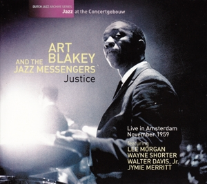 BLAKEY, ART - JUSTICE -LIVE IN..