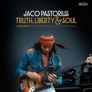 PASTORIUS, JACO - TRUTH, LIBERTY & SOUL