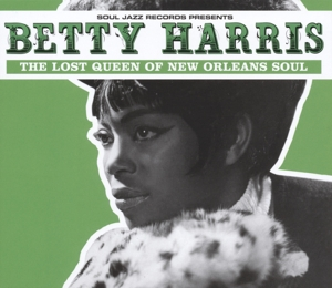 HARRIS, BETTY - LOST QUEEN OF NEW ORLEANS SOUL
